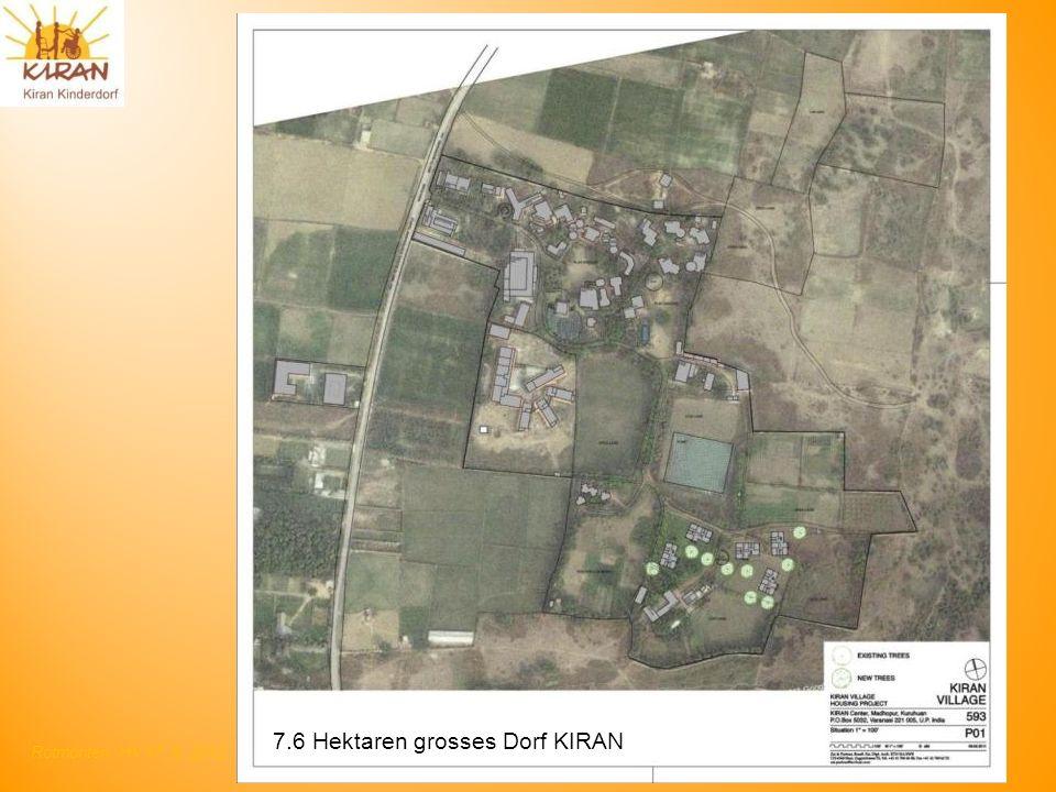 7.6 Hektaren grosses Dorf KIRAN