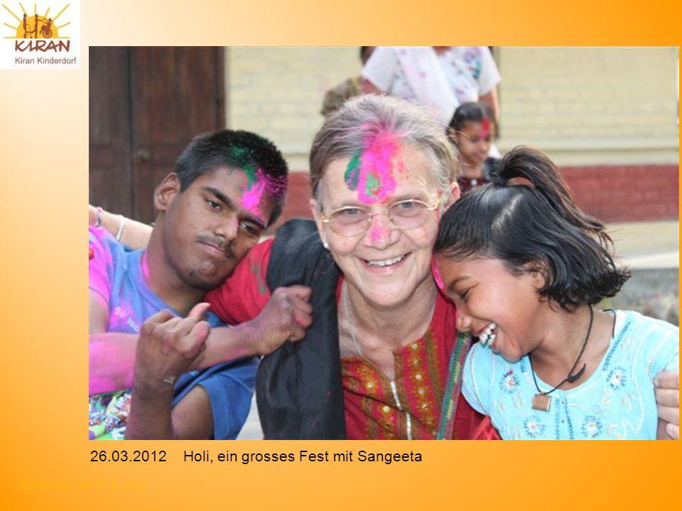 26.03.2012 Holi, ein grosses Fest mit Sangeeta