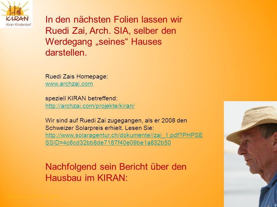 Nachfolgend sein Bericht über den Hausbau im KIRAN: