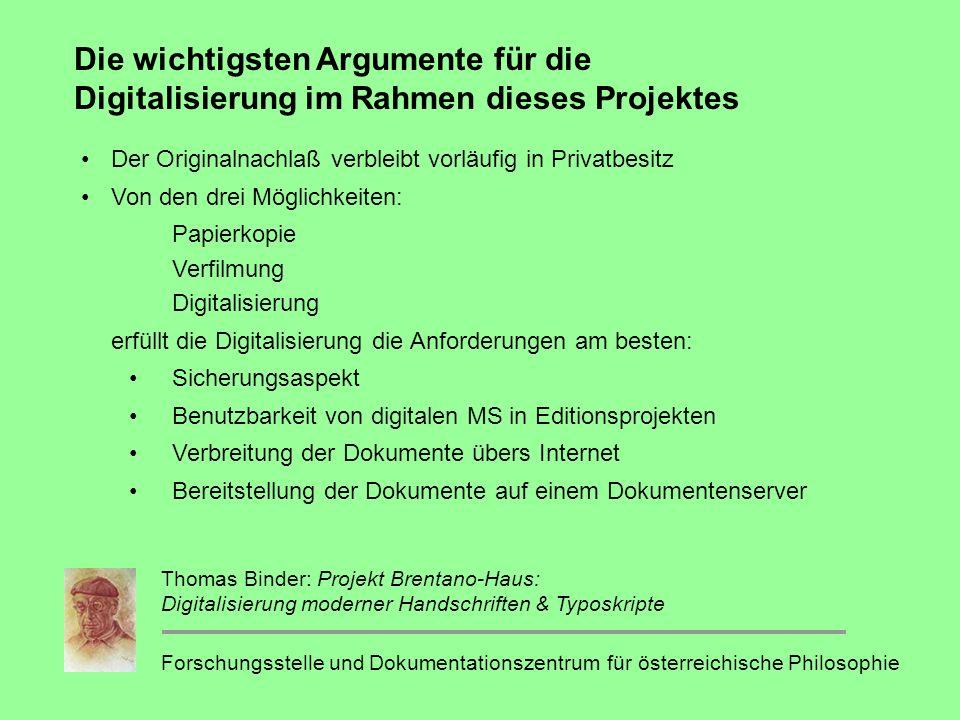 Die wichtigsten Argumente für die Digitalisierung im Rahmen dieses Projektes