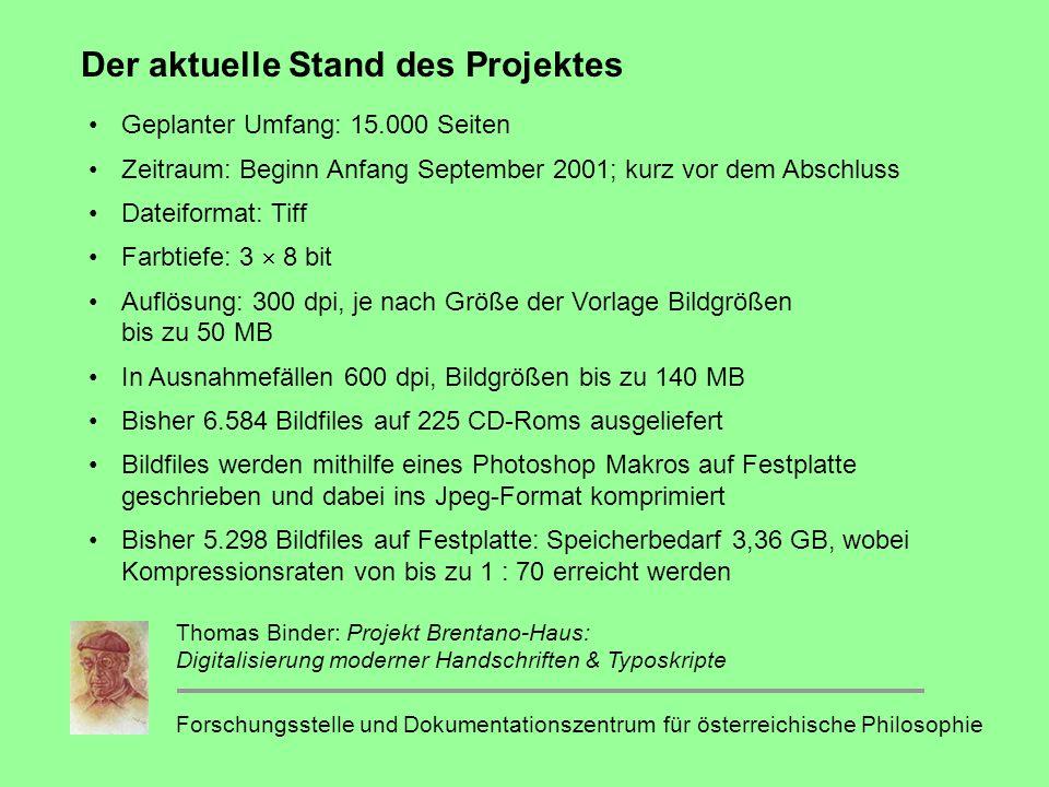 Der aktuelle Stand des Projektes