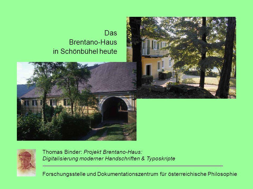 Das Brentano-Haus in Schönbühel heute
