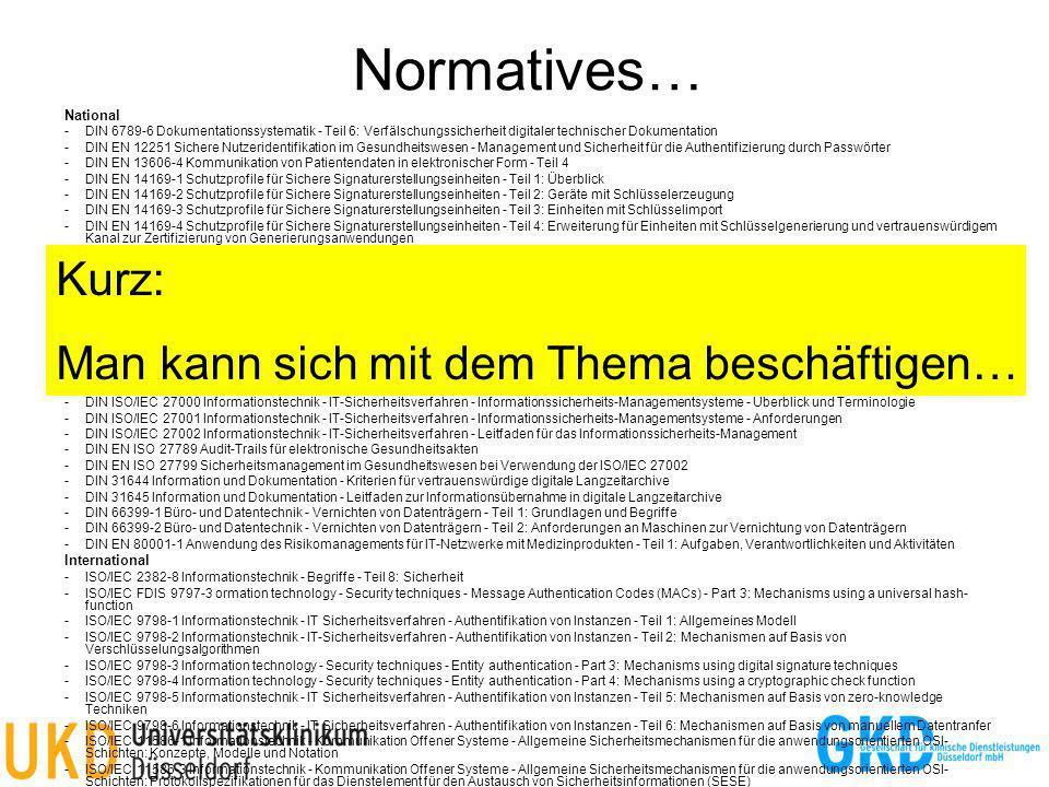Normatives… Kurz: Man kann sich mit dem Thema beschäftigen… National