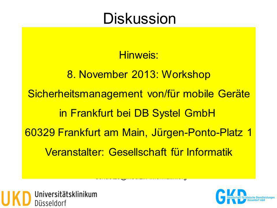 Diskussion Hinweis: 8. November 2013: Workshop