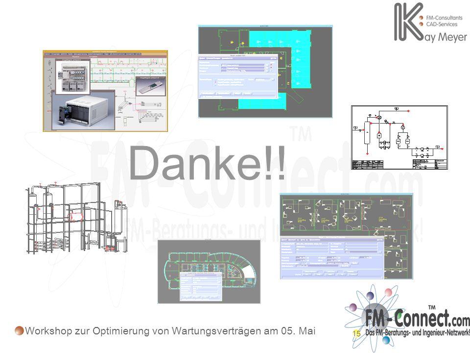 Danke!! Workshop zur Optimierung von Wartungsverträgen am 05. Mai