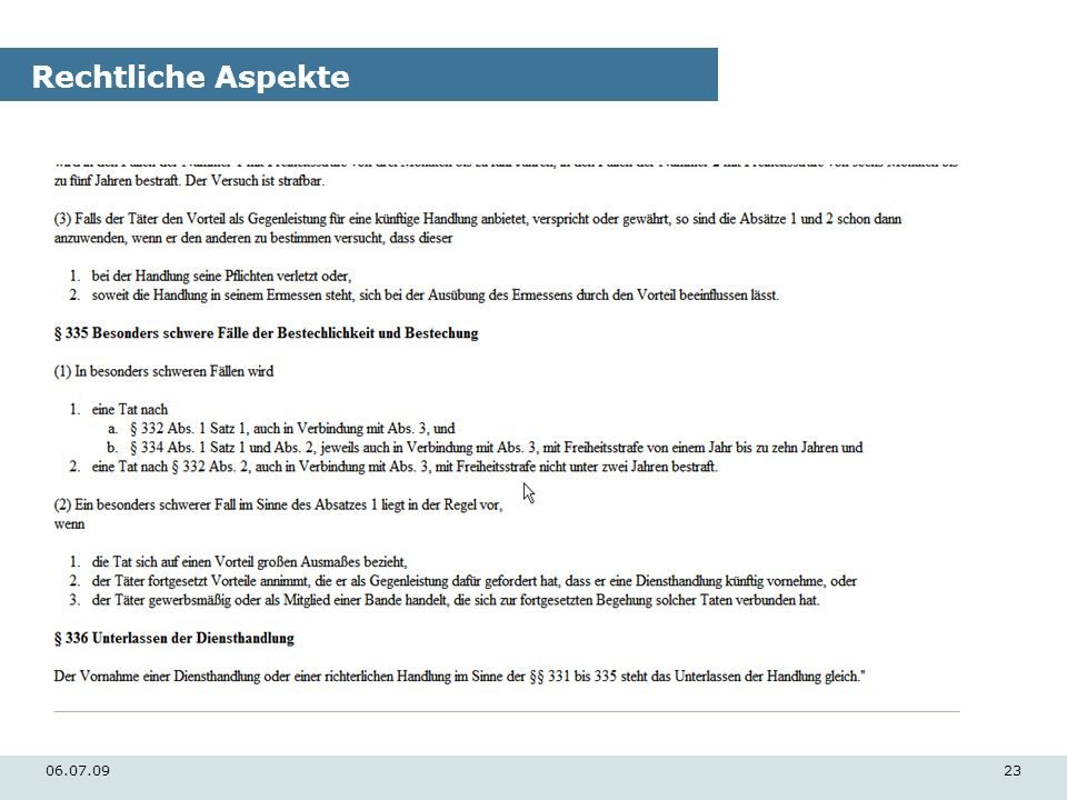 Rechtliche Aspekte 06.07.09