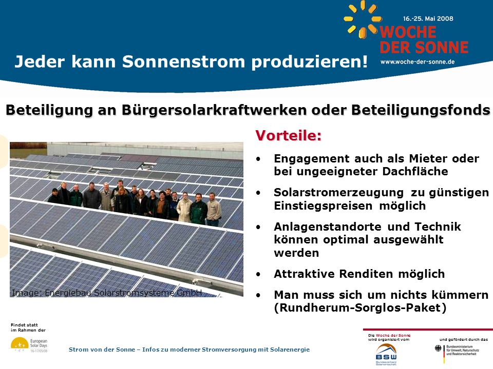 Jeder kann Sonnenstrom produzieren!