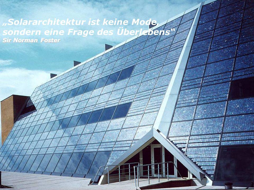 """""""Solararchitektur ist keine Mode, sondern eine Frage des Überlebens"""