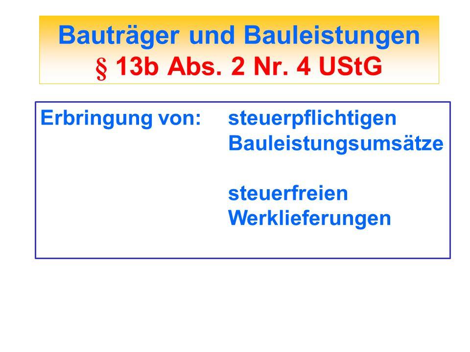 Bauträger und Bauleistungen § 13b Abs. 2 Nr. 4 UStG