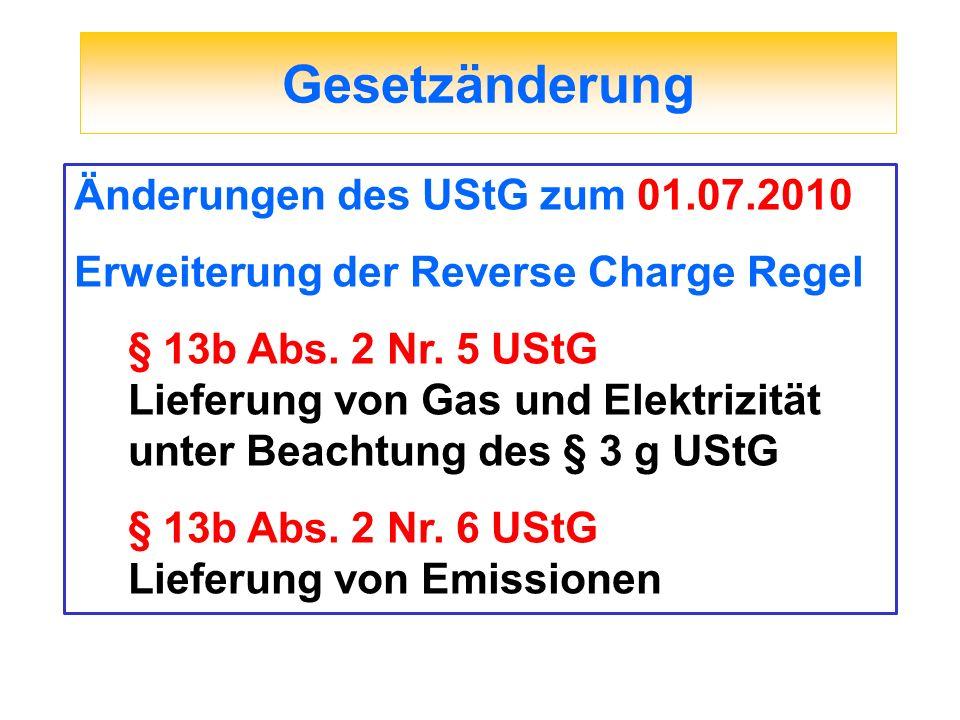Gesetzänderung Änderungen des UStG zum 01.07.2010
