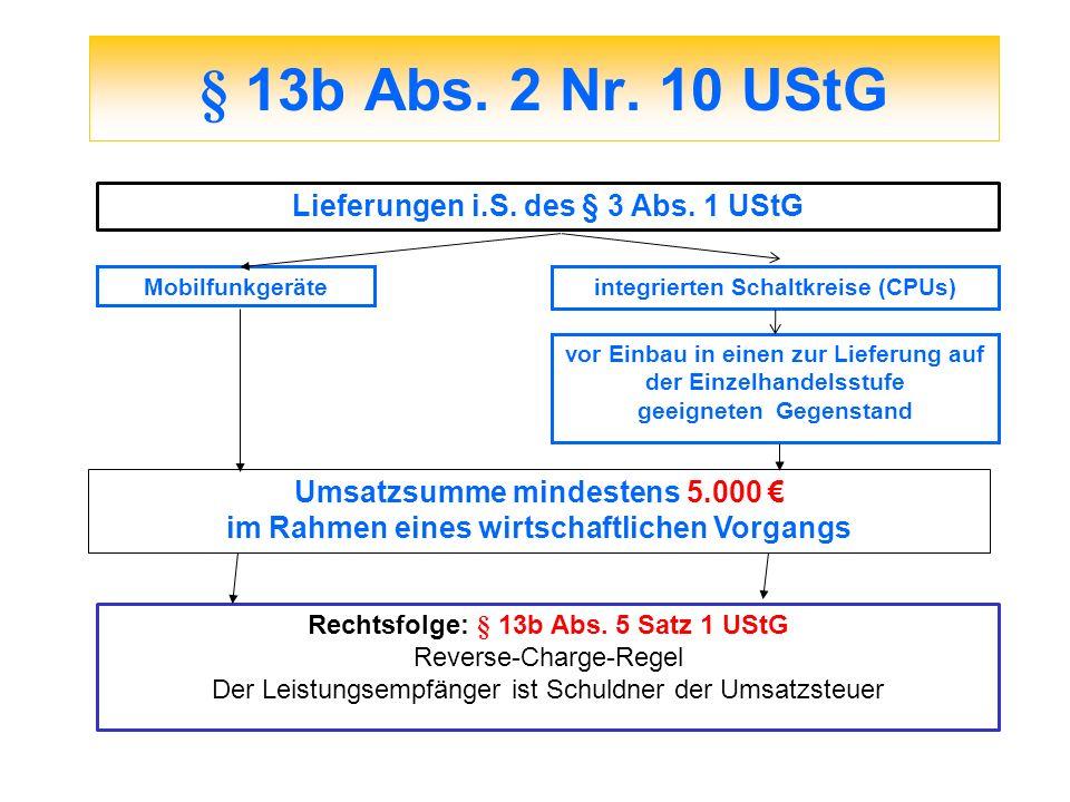 § 13b Abs. 2 Nr. 10 UStG Lieferungen i.S. des § 3 Abs. 1 UStG