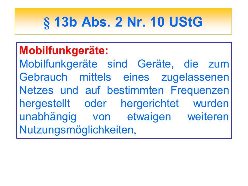 § 13b Abs. 2 Nr. 10 UStG Mobilfunkgeräte: