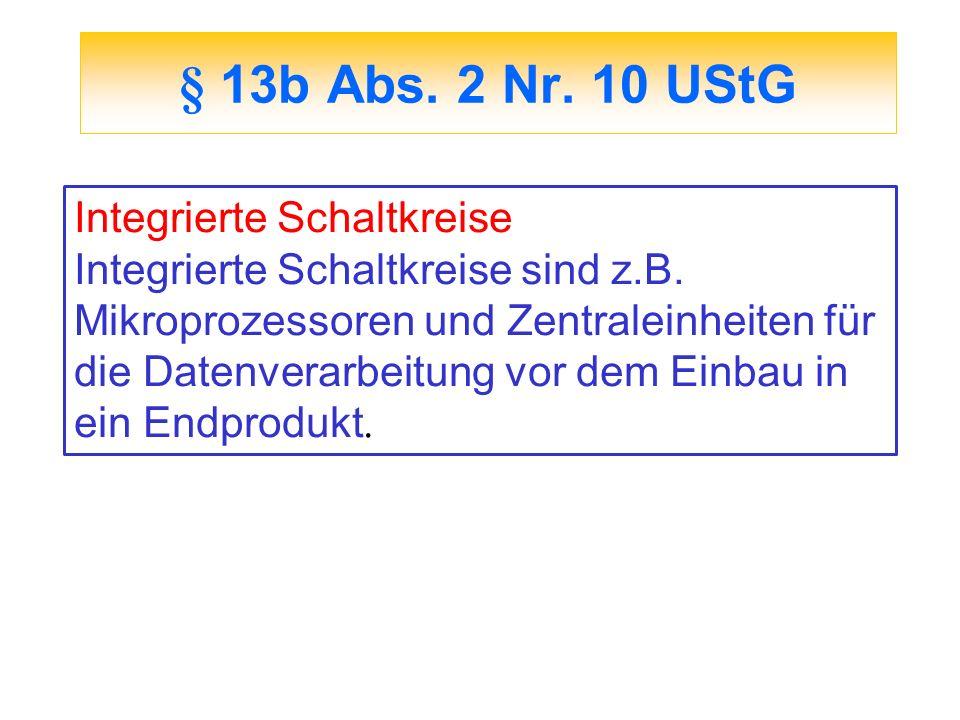 § 13b Abs. 2 Nr. 10 UStG Integrierte Schaltkreise
