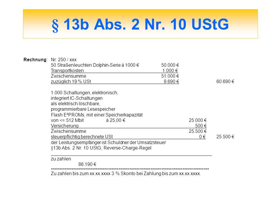 § 13b Abs. 2 Nr. 10 UStG Rechnung: Nr. 250 / xxx