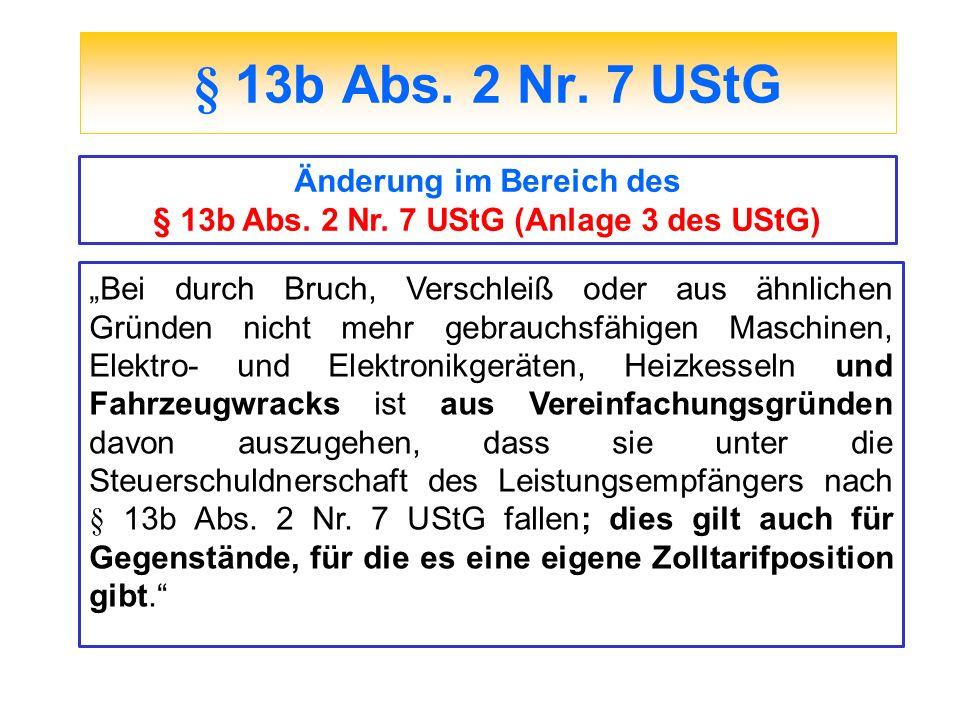 Änderung im Bereich des § 13b Abs. 2 Nr. 7 UStG (Anlage 3 des UStG)