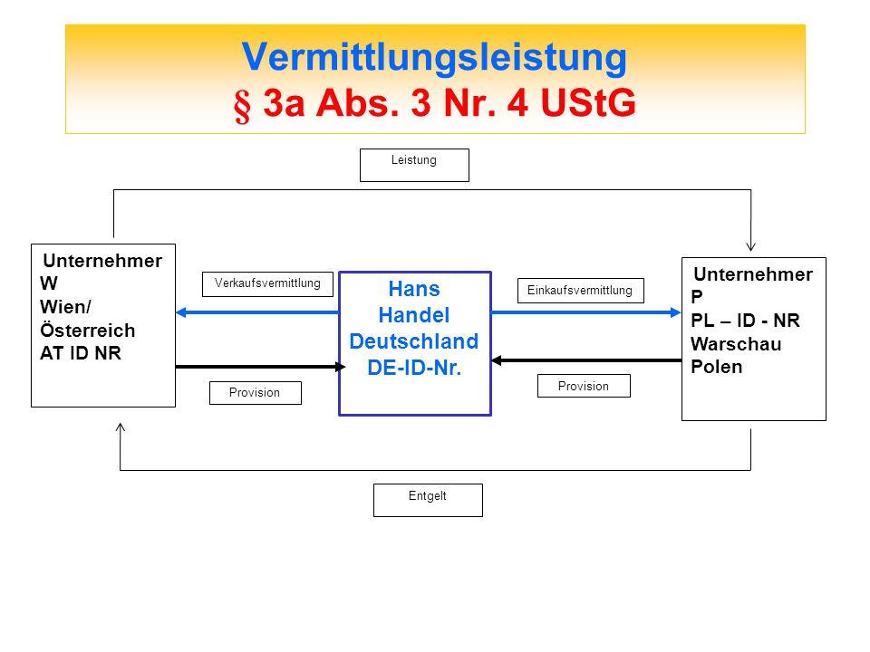 Vermittlungsleistung § 3a Abs. 3 Nr. 4 UStG