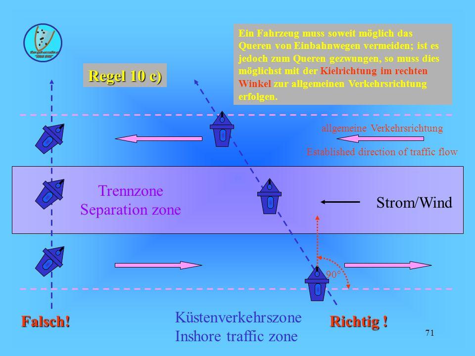 Strom/Wind Trennzone Separation zone Küstenverkehrszone