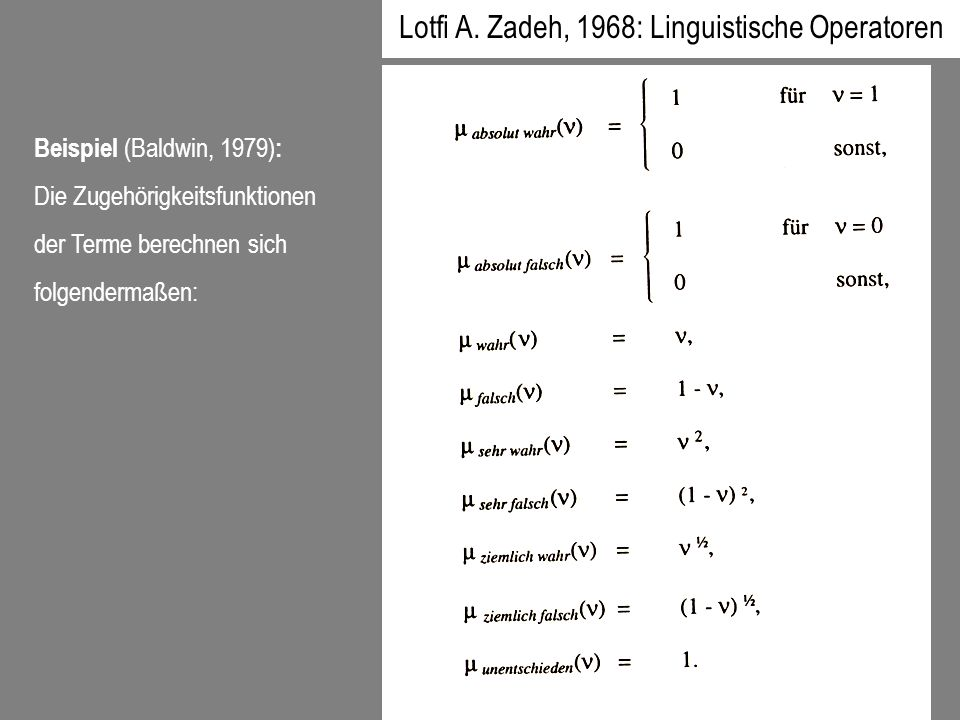 Lotfi A. Zadeh, 1968: Linguistische Operatoren