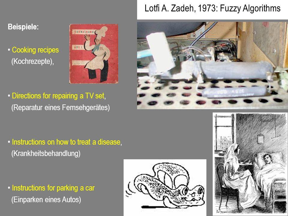 Lotfi A. Zadeh, 1973: Fuzzy Algorithms