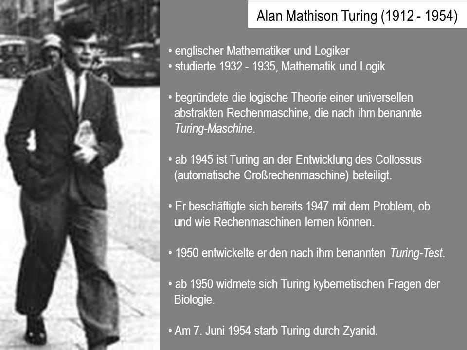 Alan Mathison Turing (1912 - 1954)