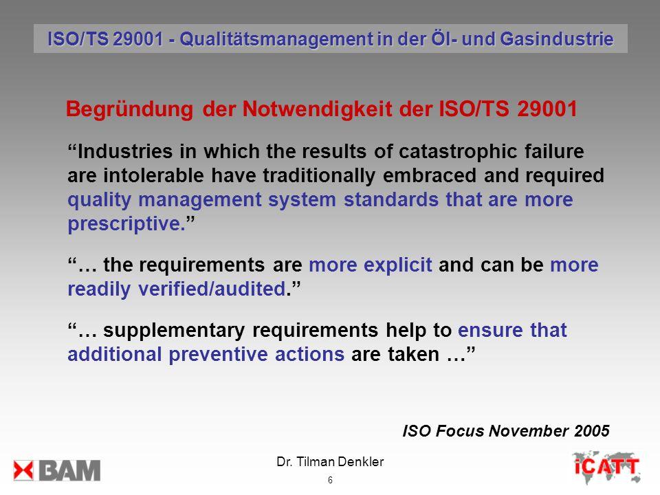 Begründung der Notwendigkeit der ISO/TS 29001