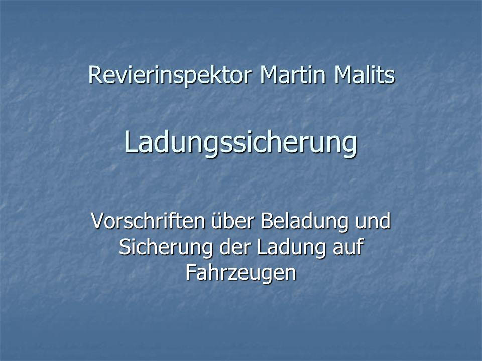 Revierinspektor Martin Malits Ladungssicherung