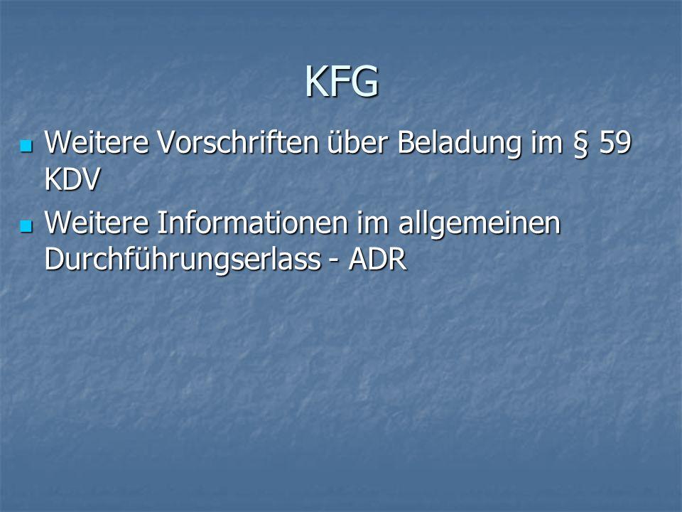 KFG Weitere Vorschriften über Beladung im § 59 KDV