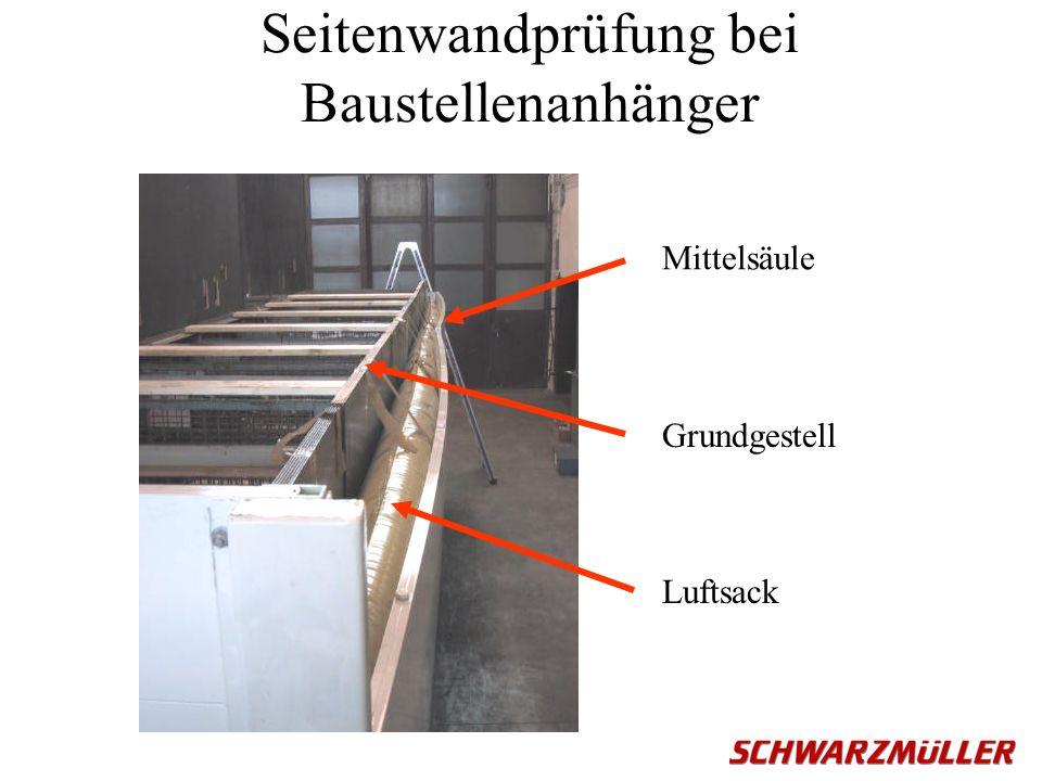 Seitenwandprüfung bei Baustellenanhänger
