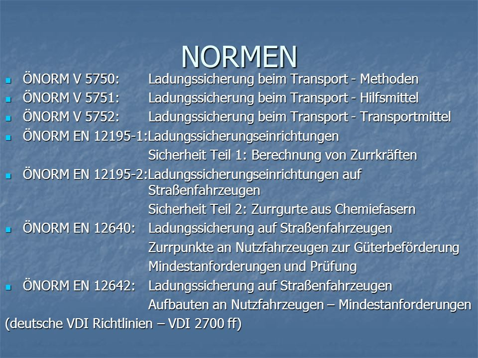 NORMEN ÖNORM V 5750: Ladungssicherung beim Transport - Methoden
