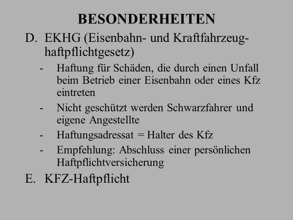 BESONDERHEITEN EKHG (Eisenbahn- und Kraftfahrzeug- haftpflichtgesetz)
