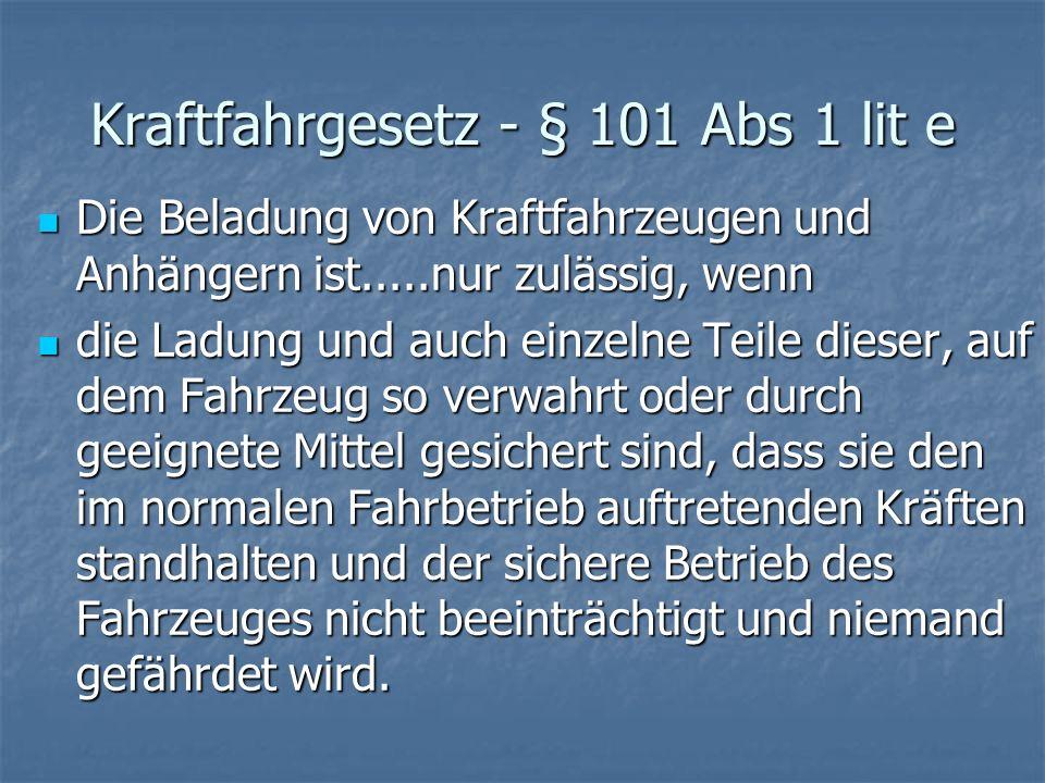 Kraftfahrgesetz - § 101 Abs 1 lit e