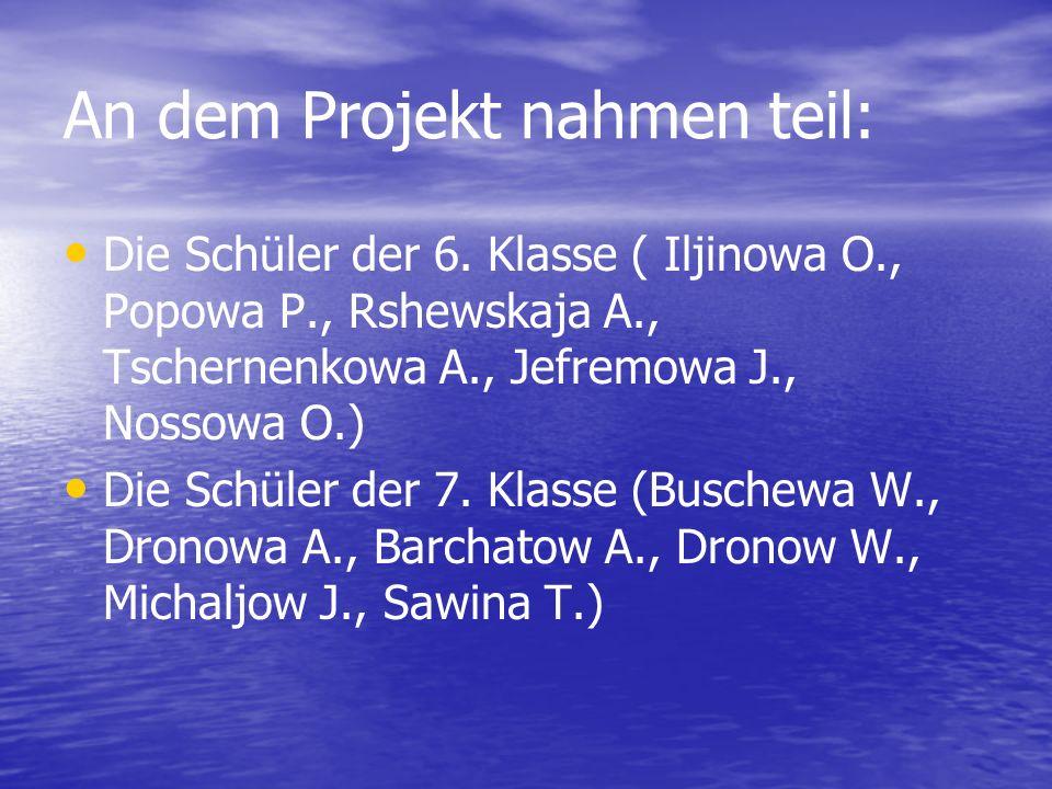 An dem Projekt nahmen teil: