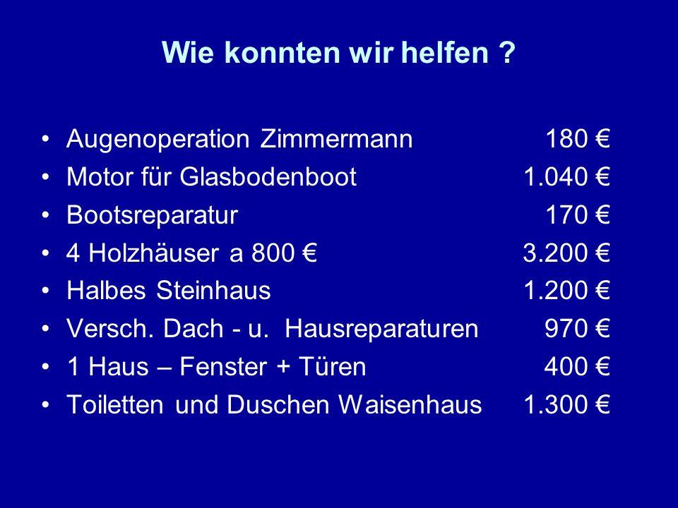 Wie konnten wir helfen Augenoperation Zimmermann 180 €