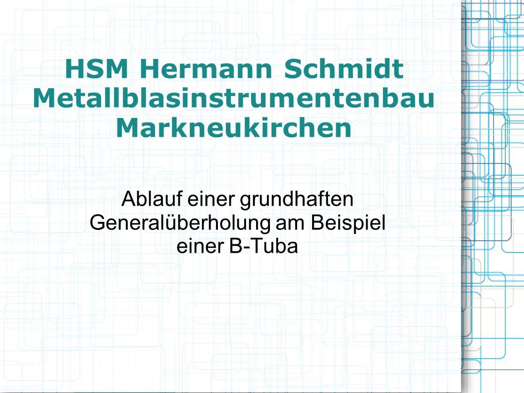 HSM Hermann Schmidt Metallblasinstrumentenbau Markneukirchen