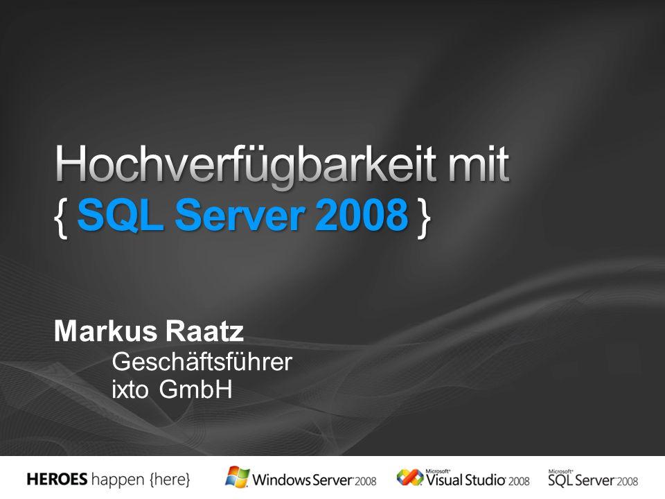 Hochverfügbarkeit mit { SQL Server 2008 }
