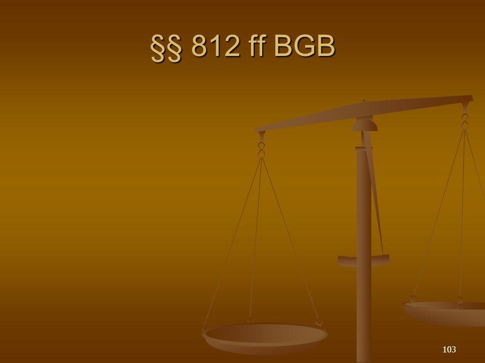 §§ 812 ff BGB