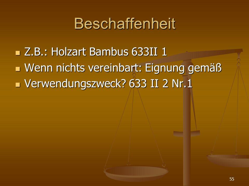 Beschaffenheit Z.B.: Holzart Bambus 633II 1