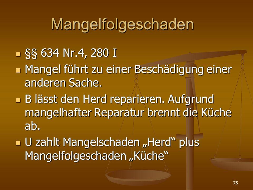 Mangelfolgeschaden §§ 634 Nr.4, 280 I