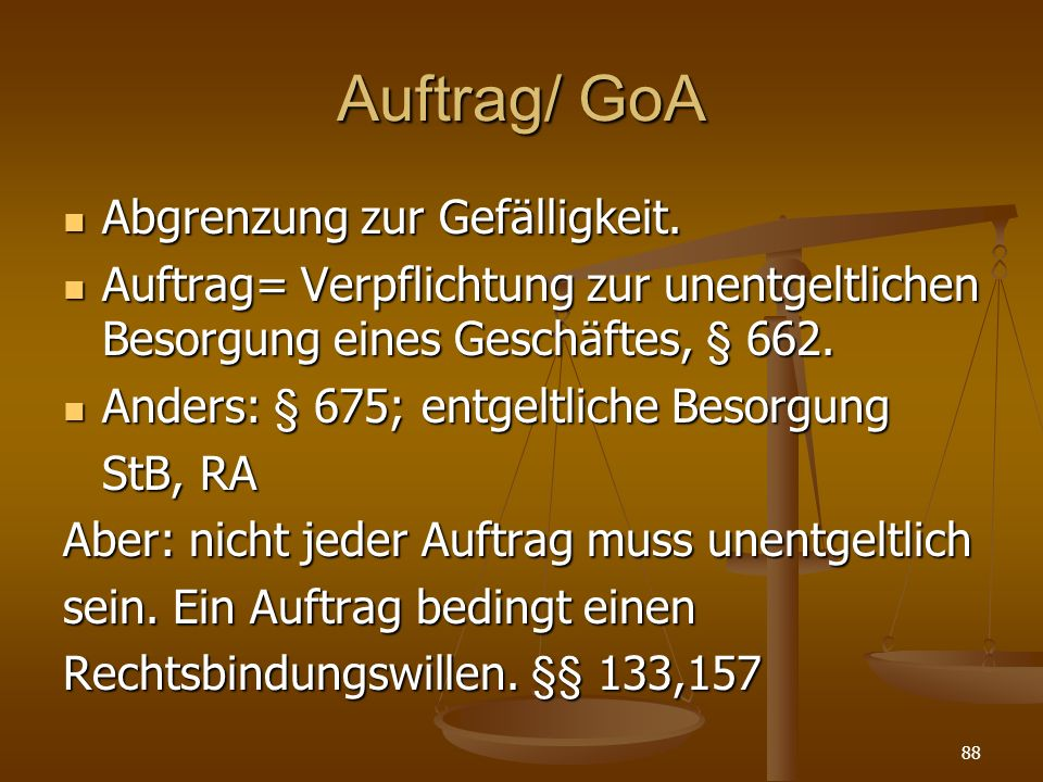 Auftrag/ GoA Abgrenzung zur Gefälligkeit.