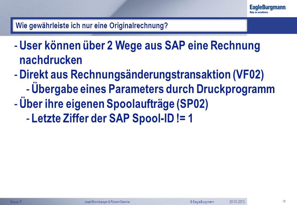 User können über 2 Wege aus SAP eine Rechnung nachdrucken