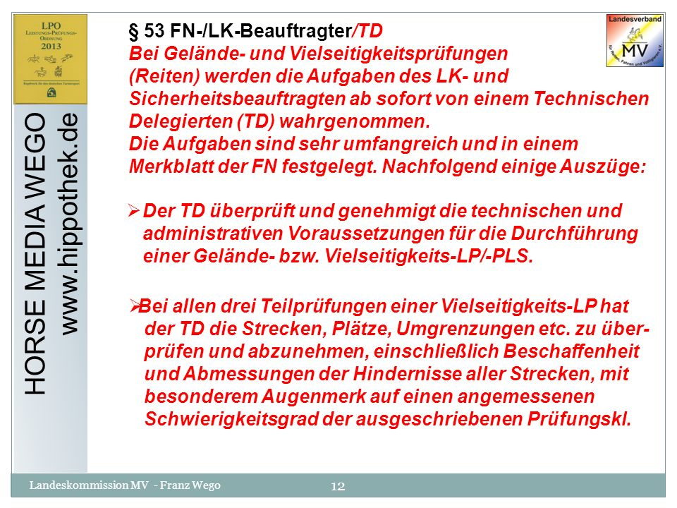 HORSE MEDIA WEGO www.hippothek.de § 53 FN-/LK-Beauftragter/TD