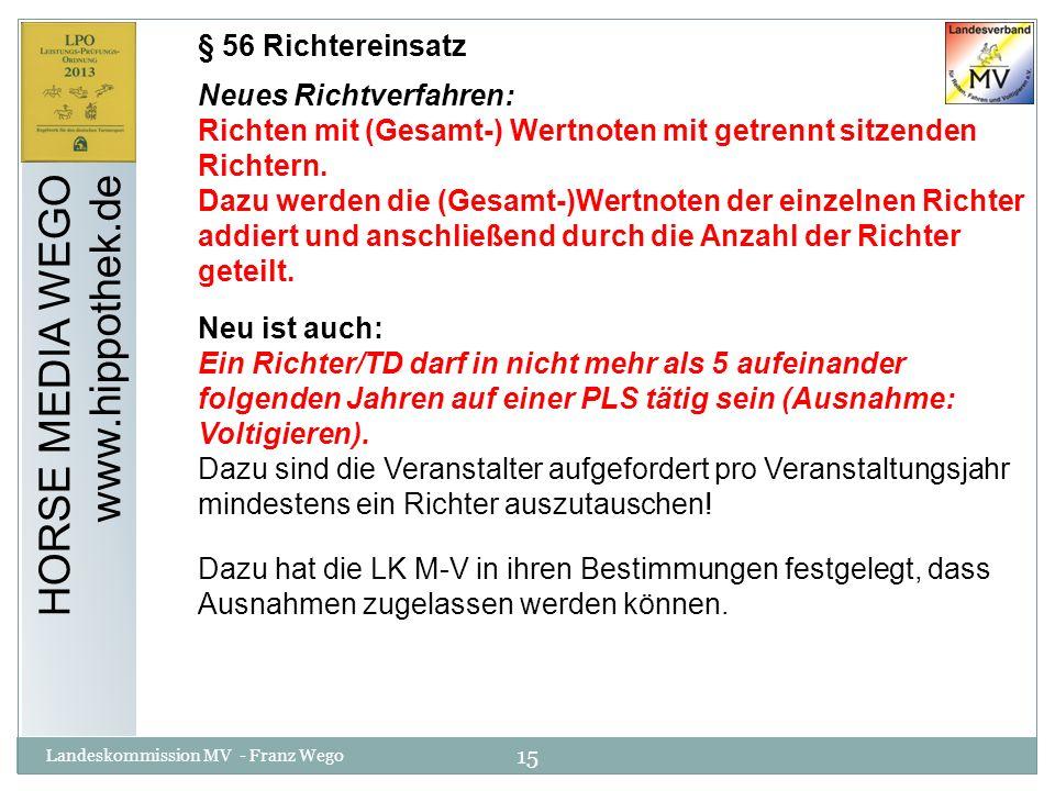 HORSE MEDIA WEGO www.hippothek.de § 56 Richtereinsatz