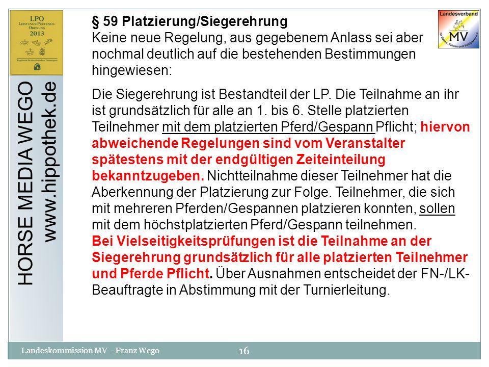 HORSE MEDIA WEGO www.hippothek.de § 59 Platzierung/Siegerehrung