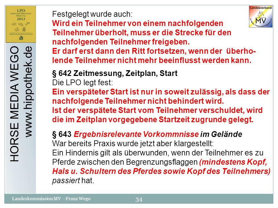 HORSE MEDIA WEGO www.hippothek.de Festgelegt wurde auch: