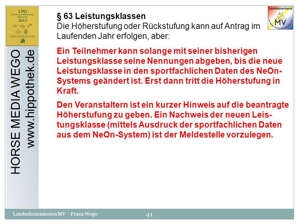 HORSE MEDIA WEGO www.hippothek.de § 63 Leistungsklassen