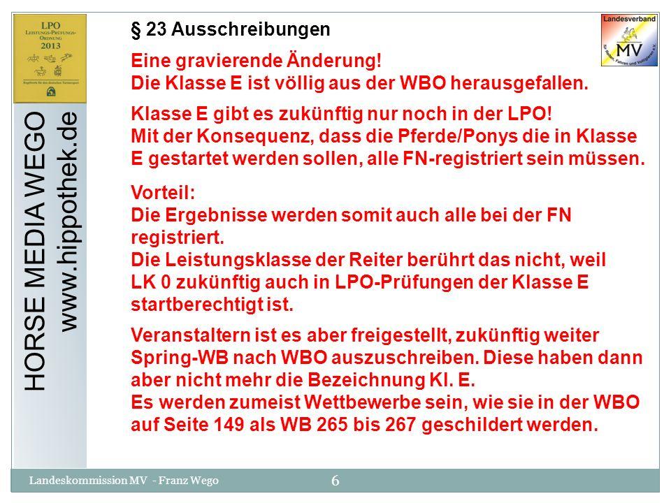 HORSE MEDIA WEGO www.hippothek.de § 23 Ausschreibungen