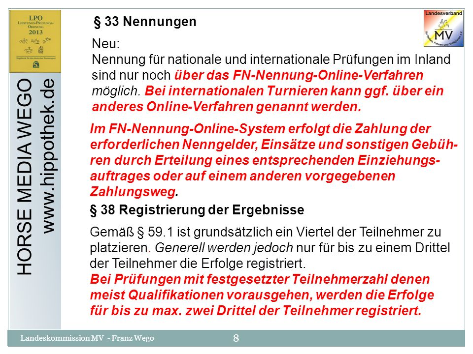 HORSE MEDIA WEGO www.hippothek.de § 33 Nennungen Neu: