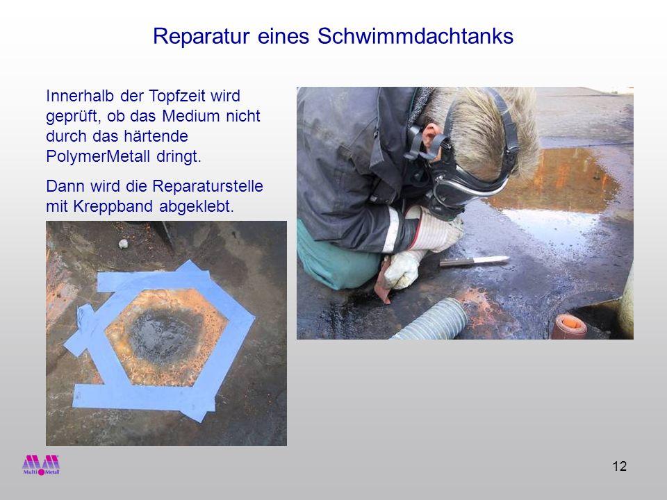 Reparatur eines Schwimmdachtanks