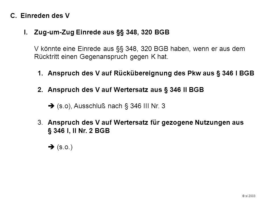 I. Zug-um-Zug Einrede aus §§ 348, 320 BGB