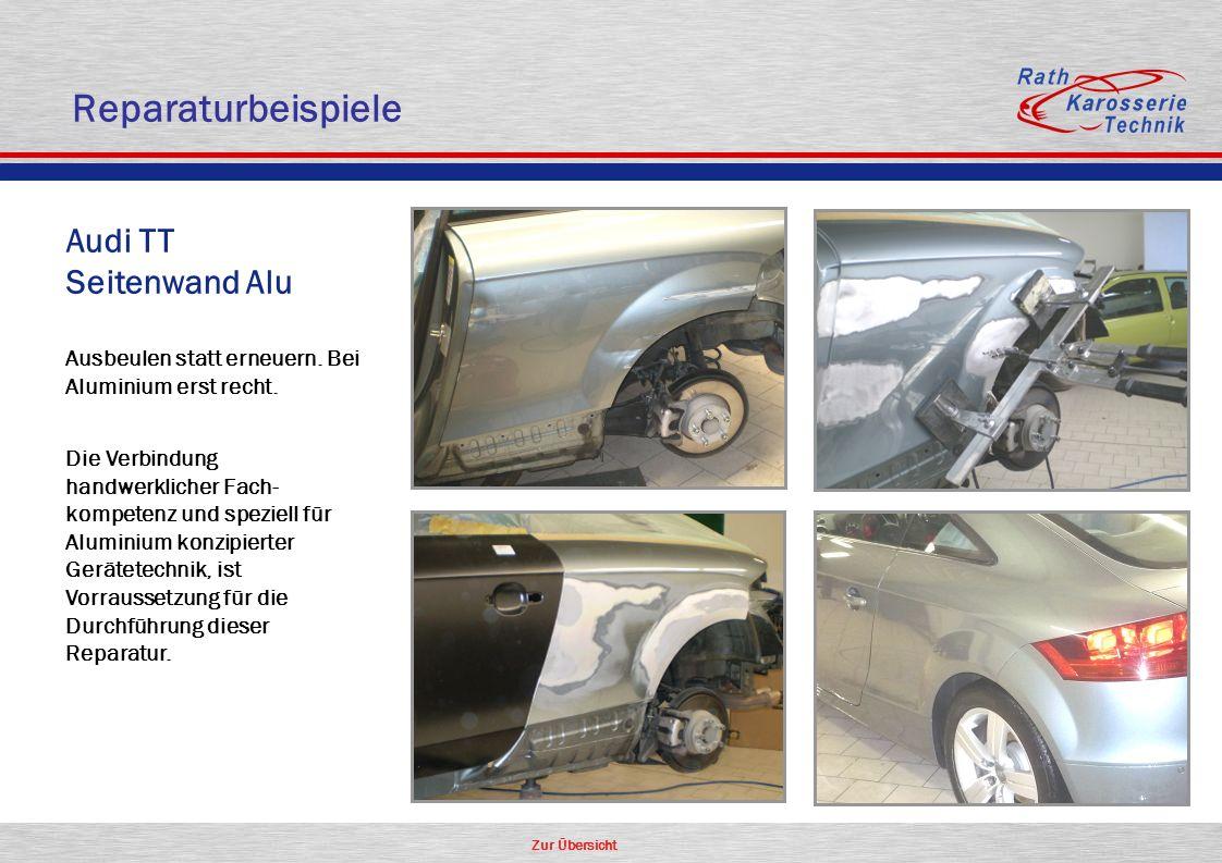 Reparaturbeispiele Audi TT Seitenwand Alu Aluminium Oldtimer